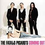Songtexte von Les Fatals Picards - Coming Out