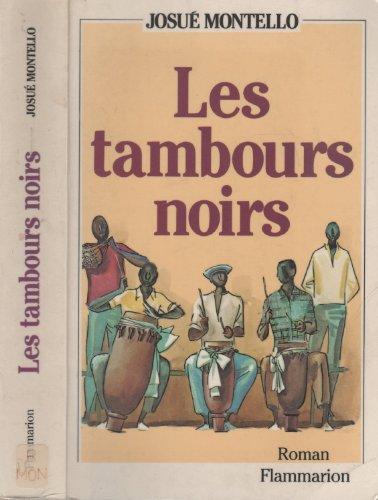 Les Tambours Noirs la Saga du Nègre Bresilien