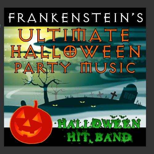Frankenstein's Ultimate Halloween Party Music