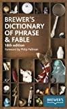 Brewer's Dictionary of Phrase and Fable (18th Edition)