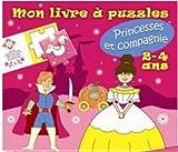Princesses et compagnies : Mon livre à puzzles 2-4 ans