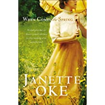 When Comes the Spring (Canadian West Book #2)