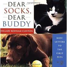 Dear Socks, Dear Buddy: Kids' Letters to the First Pets (1998-11-17)