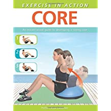 Exercise in Action: Core by Hollis Lance Liebman (2014-05-27)