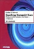 Coaching Kompakt Kurs von Vera F. Birkenbihl (2010) Taschenbuch