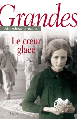 Le coeur glacé (Littérature étrangère) (French Edition) eBook ...