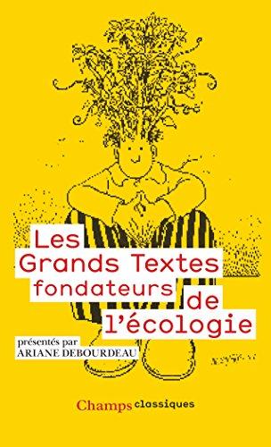 Les grands textes fondateurs de l'écologie