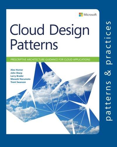 Cloud Design Patterns: Prescriptive Architecture Guidance for Cloud Applications (Microsoft patterns & practices)