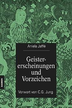 Geistererscheinungen und Vorzeichen (German Edition) di [Jaffé, Aniela]