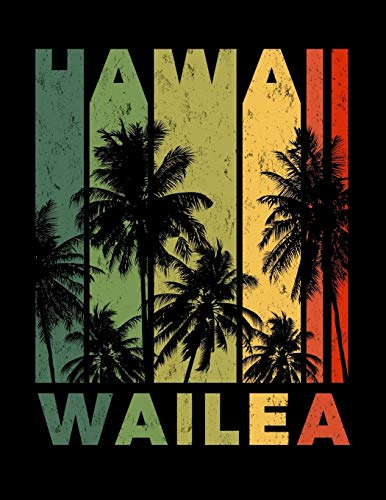 Wailea Hawaii: Maui Notebook Lined College Ruled Paper With Stylish Vintage Sunset Matte Soft Cover (8.5 x 11 inches).