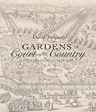 Gardens of Court and Country: English Design 1630-1730