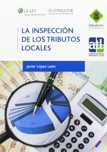 La inspección de los tributos locales por Javier López León