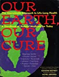 Our Earth Our Cure: A Handbook of Natural Medicine for Today by Raymond Dextreit (1993-10-02)
