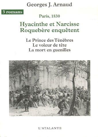 Hyacinthe et Narcisse Roquebère enquêtent, Tome 2 : Le Prince des ténèbres ; Le Voleur de tête ; La mort en guenilles