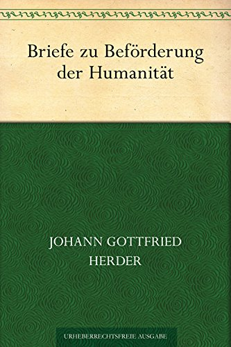 Briefe zu Beförderung der Humanität