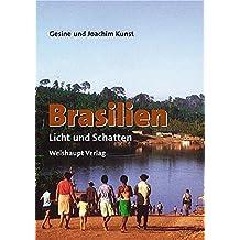 Brasilien: Licht und Schatten