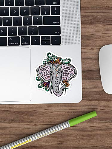 People Will Stare Elephant Quote Art Sticker Window Vinyl Sticker for Cars, Trucks, Windows, Walls, Laptops (Longest Side 3