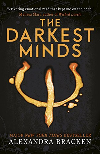 The Darkest Minds: Book 1 (The Darkest Minds trilogy) by [Bracken, Alexandra]
