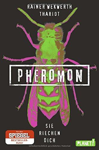 Buchseite und Rezensionen zu 'Pheromon 1: Sie riechen dich' von Rainer Wekwerth