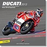 Ducati corse 2013. Ediz. italiana e inglese (Official Yearbook)