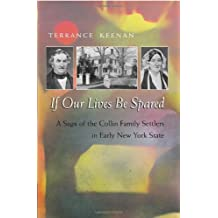 If Our Lives Be Spared: Three Generations of an American Family in Central New York