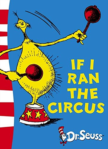 If I Ran the Circus: Yellow Back Book (Dr. Seuss - Yellow Back Book) por Dr. Seuss
