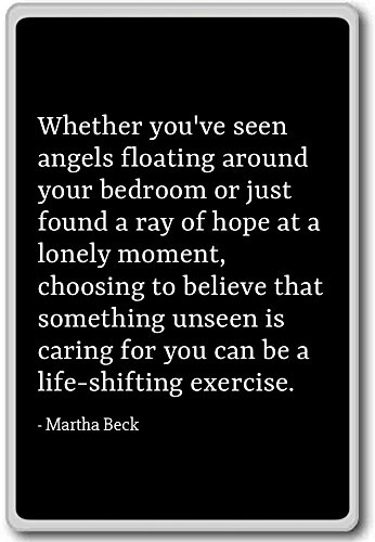 OB Sie haben gesehen, Angels Floating um Ihrer...-Martha Beck-Quotes Kühlschrank Magnet, schwarz