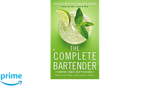 3bc5e8610c917 Amazon.fr - The Complete Bartender  How to Mix Like a Pro