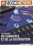 Les métiers du commerce et de la distribution...