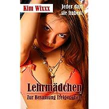 Lehrmädchen – Zur Besamung freigegeben: Jeder darf sie haben! (Kim Wixxx 19)