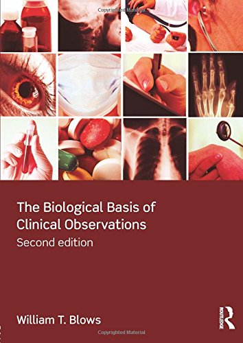 The Biological Basis of Clinical Observations