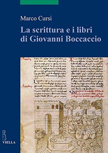 La scrittura e i libri di Giovanni Boccaccio