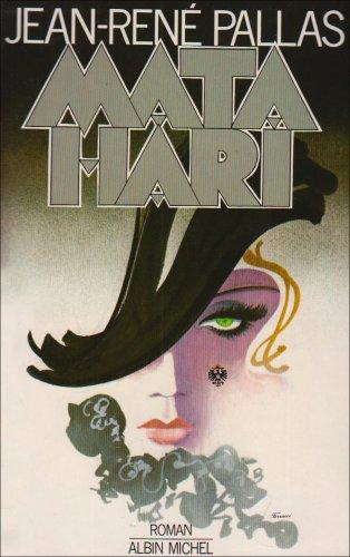 Mata-Hari par Jean-René Pallas