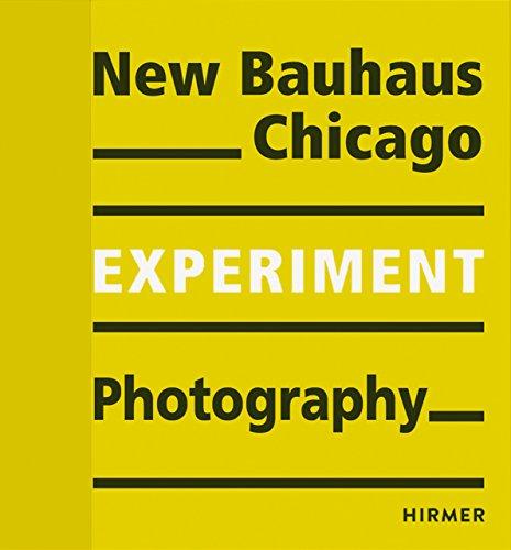 Experiment new Bauhaus photography Chicago