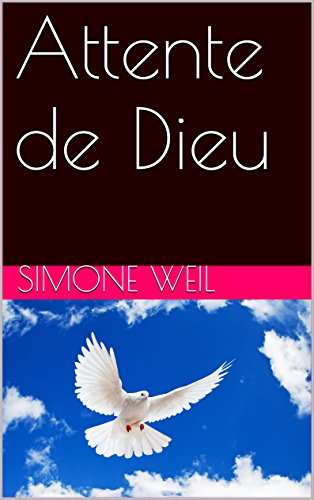 Attente de Dieu (French Edition)