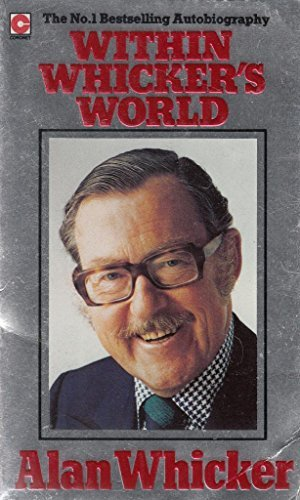 Within Whicker's World (Coronet Books) by Alan Whicker (1983-07-01)