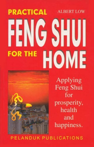 Practical Feng Shui for the Home by Albert Low (1995-10-01) par Albert Low