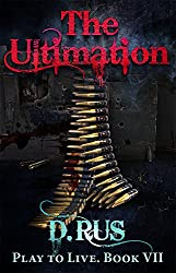 The Ultimation (LitRPG: Play to Live. Book #7)