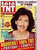 TELE TNT PROGRAMMES [No 4] du 24/04/2006 - BFM TV EN CONTINU - RUTH ELKRIEF - LA PASSION DE L'INFO.