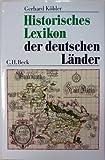 Historisches Lexikon der deutschen Länder. Die deutschen Territorien vom Mittelalter bis zur Gegenwart