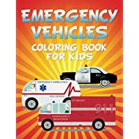 Emergency Vehicles Coloring Book for Kids