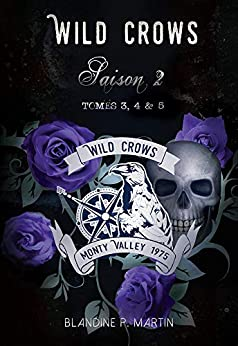 Wild Crows - Saison 2 : Tome 3, 4, 5 + bonus par [Martin, Blandine]