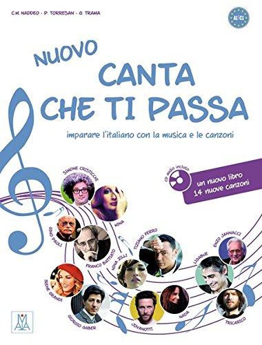 Nuovo canta che ti passa: imparare l'italiano con la musica e le canzoni / Buch mit Audio-CD