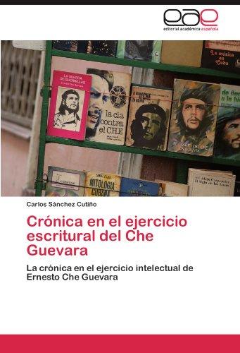 Crónica en el ejercicio escritural del Che Guevara