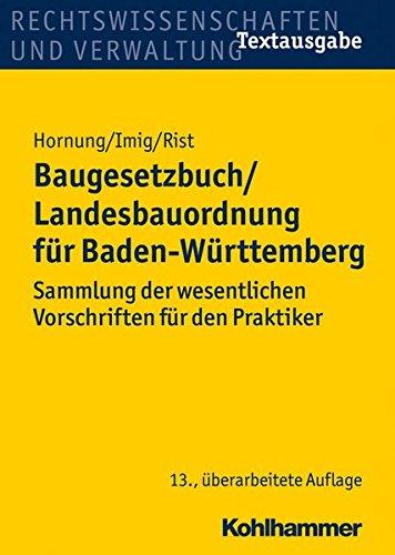 baugesetzbuch-landesbauordnung-fur-baden-wurttemberg-sammlung-der-wesentlichen-vorschriften-fur-den-