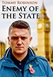Tommy Robinson Enemy of the State (print edition)