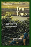 Two Tents: Twenty-one Years of Discovery on the Appalachian Trail