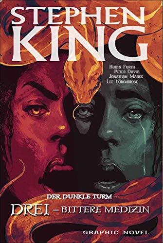 Stephen Kings Der Dunkle Turm: Bd. 15: Drei - Bittere Medizin - Stephen King-bild