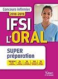 Concours Infirmier - Entrée en IFSI - Épreuve orale - Concours 2018-2019