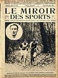 Telecharger Livres MIROIR DES SPORTS LE No 178 du 29 11 1923 LE MATCH DE SELECTION DE RUGBY A TOULOUSE LE COMBAT DE BOXE MASCART MATTHEWS LA COUPE DE FRANCE ET LA RENCONTRE OLYMPIQUE CETTE EN FOOT LA PARTIE DE SELECTION DE HOCKEY LE CHAMPIONNAT DE TENNIS PAR EQUIPES CROSS COUNTRY A CLAMART NORLAND DOLQUES HUEUET (PDF,EPUB,MOBI) gratuits en Francaise